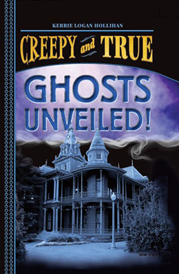 Ghosts Unveiled!